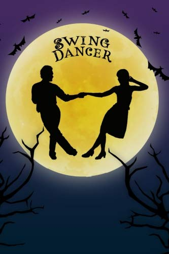 Swing Dance Notebook Training Log: Cool Spooky Halloween Theme Blank Lined Student Exercise Composition Book/Diary/Journal For Swing Dancers, Ballroom Dance Teachers, 6x9, 130 Pages Halloween Edition