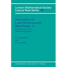 Geometry of Low-Dimensional Manifolds: Volume 1, Gauge Theory and Algebraic Surfaces (London Mathematical Society Lecture Note Series)
