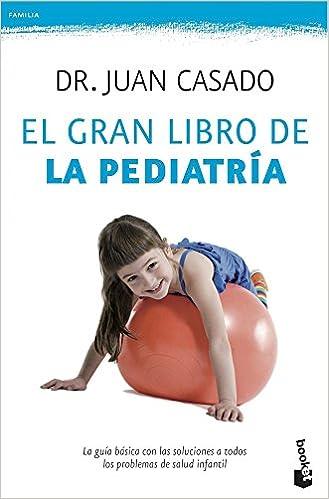 El gran libro de la pediatría (Familia): Amazon.es: Dr. Juan ...