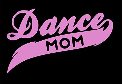 [Pnk Dance Mom Decal Vinyl Sticker|Cars Trucks Walls Laptop|PINK|7.5 X 4.5 In|URI271] (Swing Jive Costumes)
