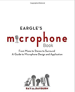 Amazon assistant engineers handbook 9780969822332 tim eargles the microphone book from mono to stereo to surround a guide to microphone fandeluxe Choice Image