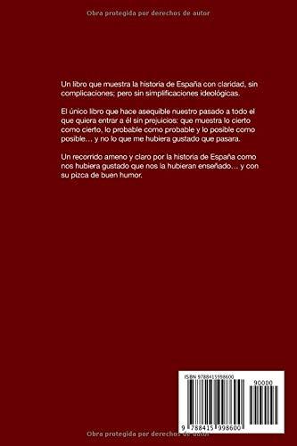España una historia explicada: Desde Atapuerca hasta el 11-M: Amazon.es: Montero, Julio, Roig, José Luis, BibliotecaOnline: Libros