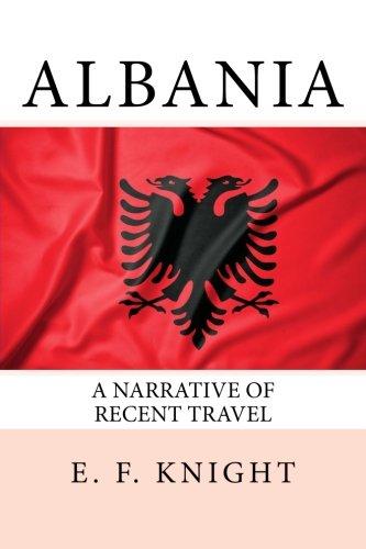 Albania: A Narrative of Recent Travel