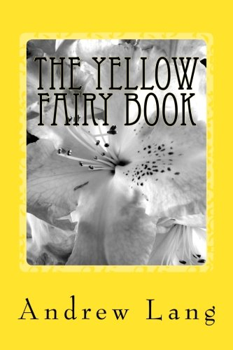 Read Online The Yellow Fairy Book ebook