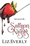 Saffron Nights, Liz Everly, 160183201X