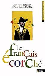 Le français écorché