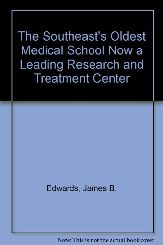 The southeast's oldest medical school: Now a leading research and treatment center (Newcomen publication)