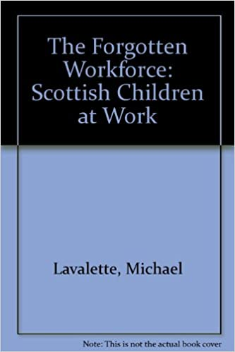 The Forgotten Workforce: Scottish Children at Work