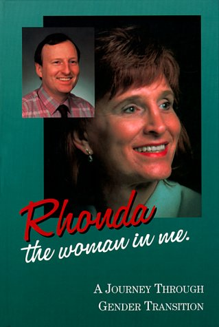 Rhonda - The Woman in Me: A Journey Through Gender Transition