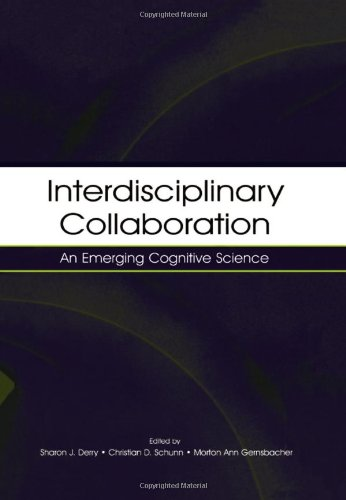 Interdisciplinary Collaboration:  An Emerging Cognitive Science
