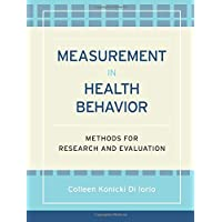 Measurement in Health Behavior: Methods for Research and Evaluation