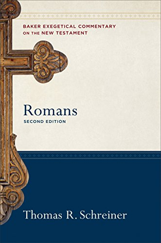 Romans (Baker Exegetical Commentary on the New Testament) (English Edition)