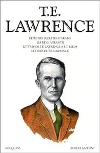 Oeuvres de T. E. Lawrence, tome 1 par Thomas Edward Lawrence