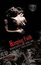 Keeping Faith (Knights of Sin MC Book 4)