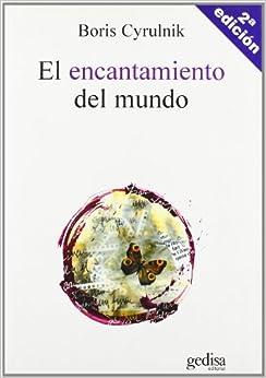 El encantamiento del mundo (Psicologia) (Spanish Edition)