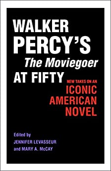 walker percys the moviegoer essay In this essay by walker percy, entitled the loss of the creature the notions of perception, appreciation, and sovereignty are strongly analyzed the.