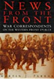 News from the Front: War Correspondents, 1914-18