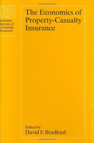 The Economics of Property-Casualty Insurance (National Bureau of Economic Research Project Report) Pdf
