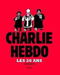 Charlie hebdo : Les 20 ans, 1992/2012 par Charlie Hebdo