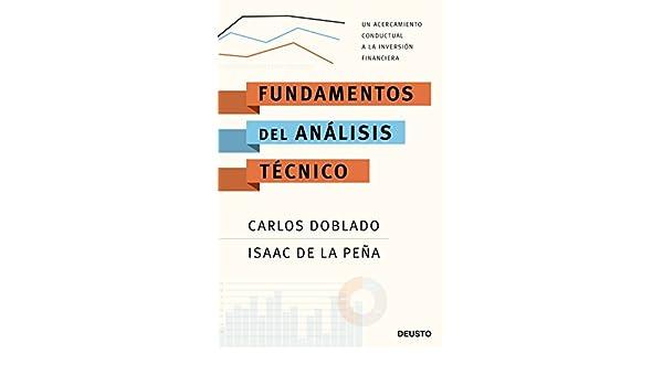 Amazon.com: Fundamentos del análisis técnico: Un acercamiento conductual a la inversión financiera (Spanish Edition) eBook: Carlos Doblado Peralta, ...