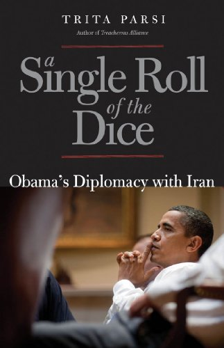 A Single Roll of the Dice: Obama's Diplomacy with Iran (2000 Dice)