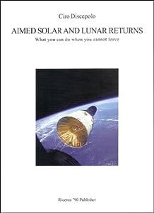 Aimed Solar and Lunar Returns