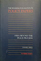 Syria Beyond the Peace Process (Policy Papers (Washington Institute for Near East Policy))