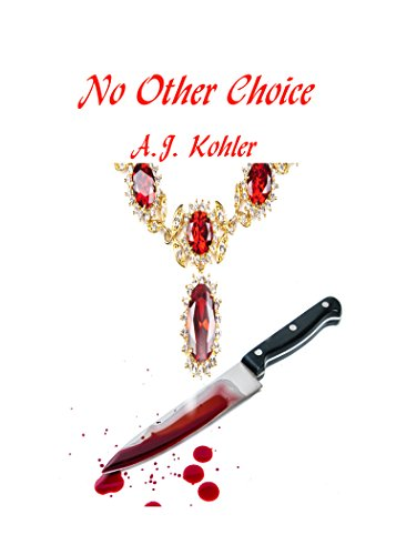No Other Choice by [Kohler, A.J.]