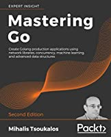 Mastering Go, 2nd Edition Front Cover