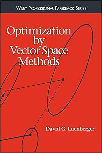 ea714d24f3d4f Optimization by Vector Space Methods  David G. Luenberger ...