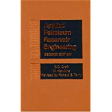 Applied Petroleum Reservoir Engineering (2nd Edition)