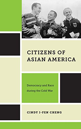 Citizens of Asian America: Democracy and Race during the Cold War (Nation of Nations)