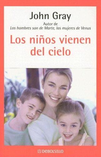 Los Ninos Vienen Del Cielo (Spanish Edition) PDF