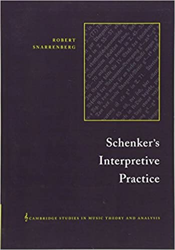 Schenkers interpretive practice cambridge studies in music theory schenkers interpretive practice cambridge studies in music theory and analysis robert snarrenberg 9780521017435 amazon books fandeluxe Images