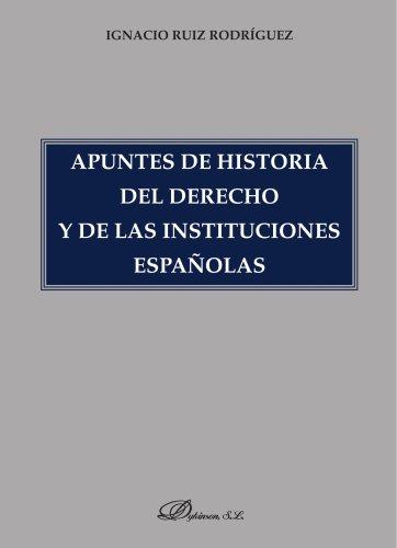 Del Apuntes Natural (Apuntes de historia del derecho y de las instituciones españolas (Spanish Edition))