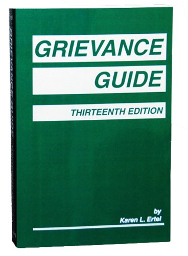 Grievance Guide, Thirteenth Edition