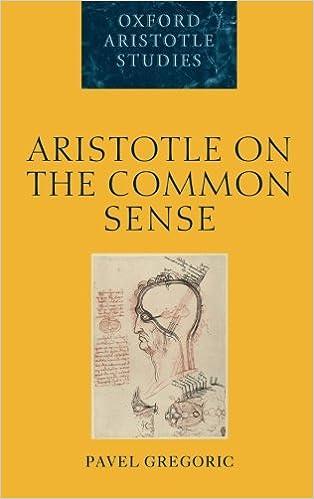 Aristotle on the Common Sense (Oxford Aristotle Studies Series)