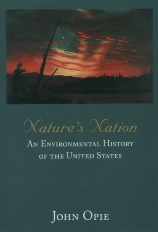 Nature s Nation: An Environmental History of the United States