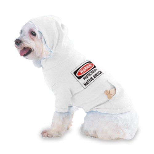 PROTECTED BY A NATIVE AMERICAN Hooded (Hoody) T-Shirt with pocket for your Dog or Cat XS White, My Pet Supplies