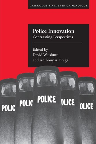 By David Weisburd - Police Innovation: Contrasting Perspectives