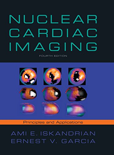 Nuclear Cardiac Imaging: Principles and Applications