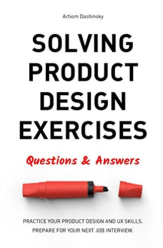 Solving Product Design Exercises Questions & Answers [Dashinsky, Artiom] (Tapa Blanda)