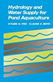 img - for Hydrology and Water Supply for Pond Aquaculture book / textbook / text book