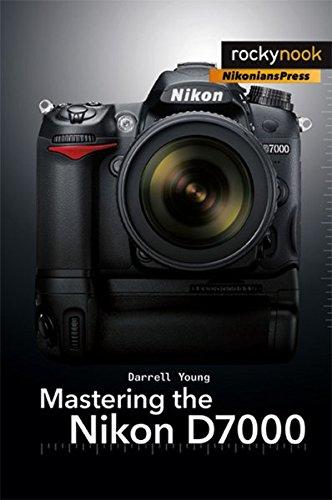 (Mastering the Nikon D7000)