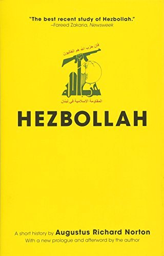 Hezbollah: A Short History - Updated Edition (Princeton Studies in Muslim Politics)