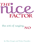 The Nice Factor - The Art of Saying No