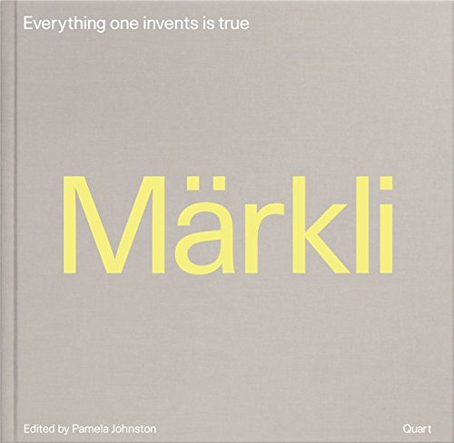 Peter Märkli: Everything One Invents Is True