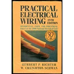practical electrical wiring residential, farm and industrial, electrical diagram, electrical wiring residential book