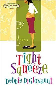 Tight Squeeze (Motherhood Club, Book 1)