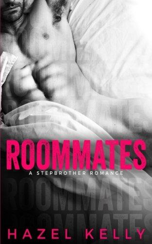 Roommates: A Stepbrother Romance (Soulmates Series) (Volume 1)